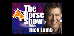 The Horse Show with Rick Lamb